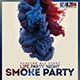 Smoke Party Fyer - GraphicRiver Item for Sale
