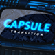 Capsule: transition