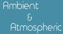 Ambient and Atmospheric