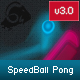 SpeedBall Pong (Touch Enabled) - CodeCanyon Item for Sale
