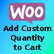 WooCommerce Add Custom Quantity to Cart - CodeCanyon Item for Sale