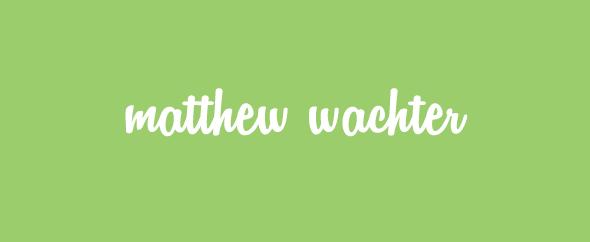 matthew_wachter