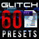 Glitch Presets for Text and Video - VideoHive Item for Sale