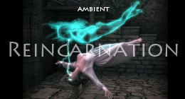 Reincarnation(ambient)