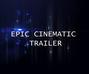 Epic Cinematic Trailer