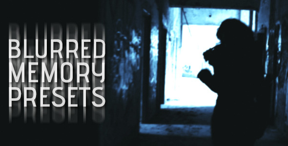 Blurred Memory Presets