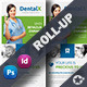 Dentist Roll-Up Templates - GraphicRiver Item for Sale