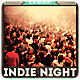 Indie Night - Flyer [Vol.21] - GraphicRiver Item for Sale