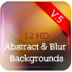 12HD Abstract & Blur Backgrounds V5 - GraphicRiver Item for Sale