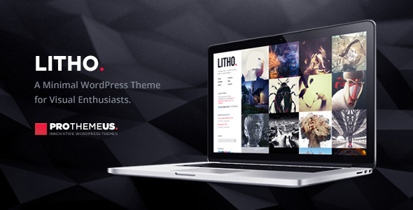 Litho | WordPress Theme for Visual Enthusiasts