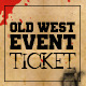 Old west style event ticket - GraphicRiver Item for Sale