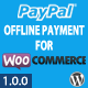 PayPal Offline Payment for WooCommerce