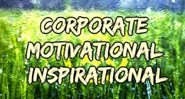 Corporate Motivational Inspirational