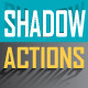 Amazing Shadow Actions - GraphicRiver Item for Sale