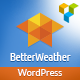 Better Weather - WordPress version - CodeCanyon Item for Sale
