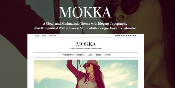 Mokka - A Minimalistic Theme with Elegant