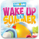 Wake up it's Summer Flyer Template - GraphicRiver Item for Sale