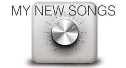 MY NEW SONGS