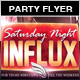 Saturday Night Influx Party Flyer - GraphicRiver Item for Sale