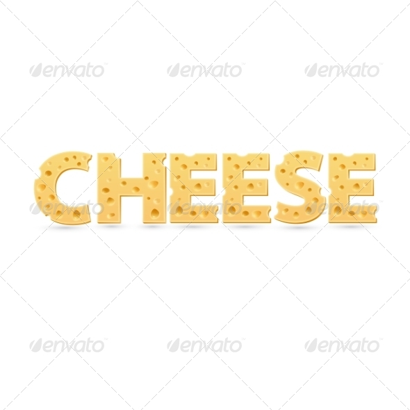 GraphicRiver Cheese Word of Cheese 7766556