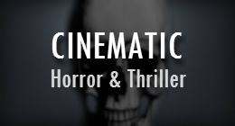 Cinematic Horror & Thriller