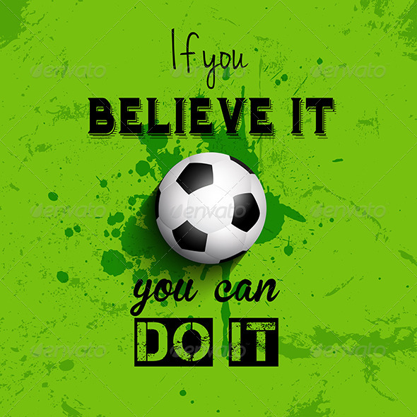 GraphicRiver Inspirational Quote Football Background 7789450