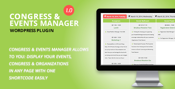 A Complete Congress and Event Manager WordPress Plugin. Congress & Events Manager Allows to you: display your events, congress & organizations in any pa