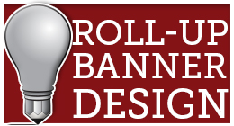 Roll-Up Banner Designs