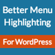Better Menu Highlighting for WordPress