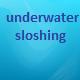 Underwater Sloshing - AudioJungle Item for Sale