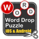 Word Drop Puzzle for iOS and Android - CodeCanyon Item for Sale