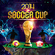 Soccer Cup 2014 Flyer - GraphicRiver Item for Sale