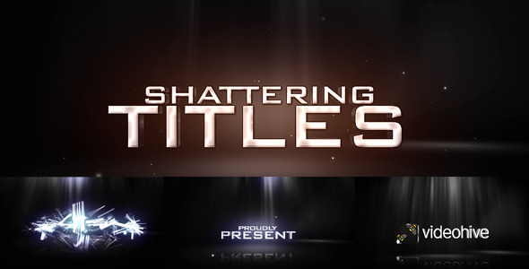 After Effects Project - VideoHive Shattering Titles 802673
