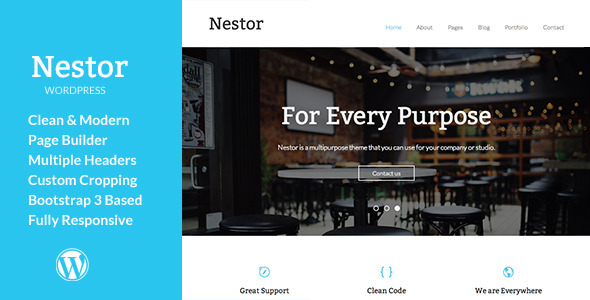 Nestor is a clean, modern and multi-purpose WordPress theme. The theme uses the powerful Twitter's Bootstrap 3 and takes advantage of its features: grid s