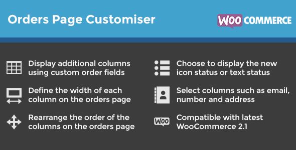 WooCommerce Orders Page Customiser