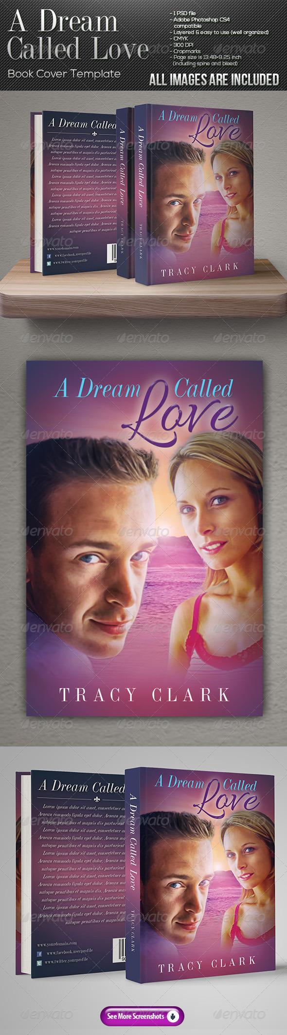 GraphicRiver A Dream Called Love Book Cover Template 7873557