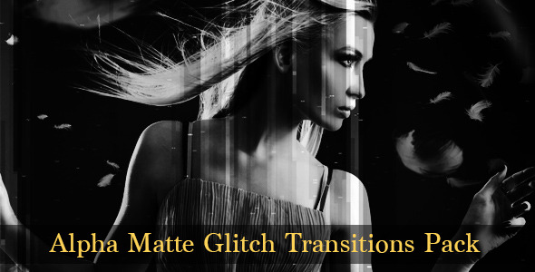 Glitch Transitions Pack Alpha Matte