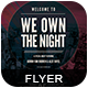 We Own the Night Flyer - GraphicRiver Item for Sale