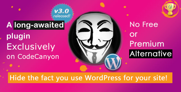 Hide My WP - No one can know you use WordPress!