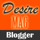 Desire Mag - Responsive Magazine Blogger Template - ThemeForest Item for Sale