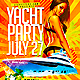Yacht Party Flyer Template PSD - GraphicRiver Item for Sale