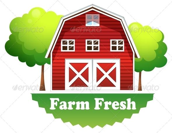 GraphicRiver Barnhouse with a Farm Fresh Label 7905604