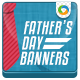 Father's day Banners - GraphicRiver Item for Sale
