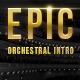 Epic Cinematic Orchestral Intro