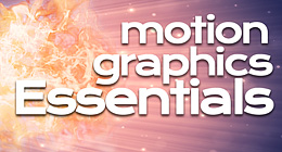 Motion Graphics Essentials