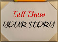 tell them your story - PhotoDune Item for Sale