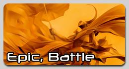 Epic, Battle