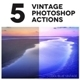 Photoshop Vintage Actions Set V2 - GraphicRiver Item for Sale