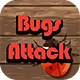 Bugs Attack (Games) Download