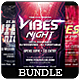 Vibes Night - Flyers Bundle [Vol.6] - GraphicRiver Item for Sale